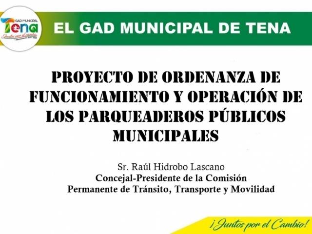 PROYECTO DE ORDENANZA DE FUNCIONAMIENTO Y OPERACION DE LOS PARQUEADEROS PÚBLICOS MUNICIPALES